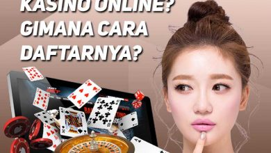 Photo of Kasino Online, Cara Bermain & Mendapatkan Uang Asli!